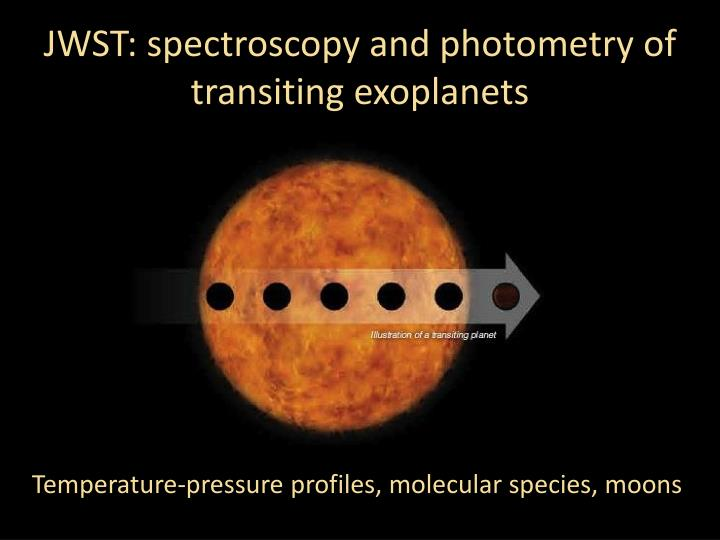 JWST: spectroscopy and photometry of transiting exoplanets