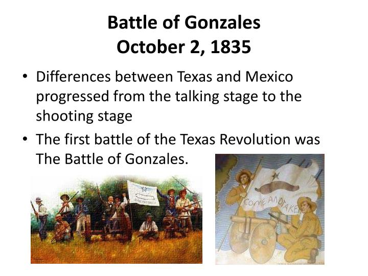 PPT - Battle of Gonzales October 2, 1835 PowerPoint Presentation ...