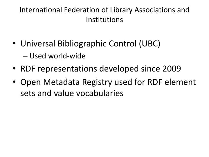 International federation of library associations and institutions1
