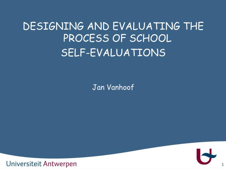 DESIGNING AND EVALUATING THE PROCESS OF SCHOOL