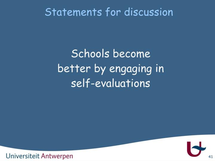 Statements for discussion