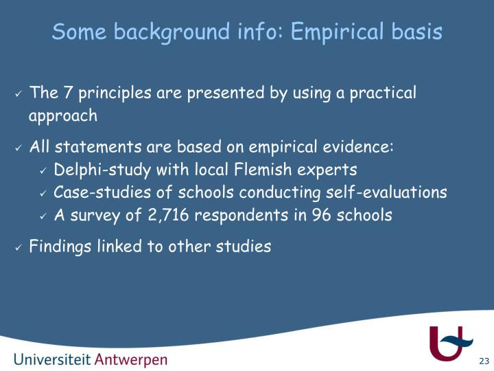 Some background info: Empirical basis