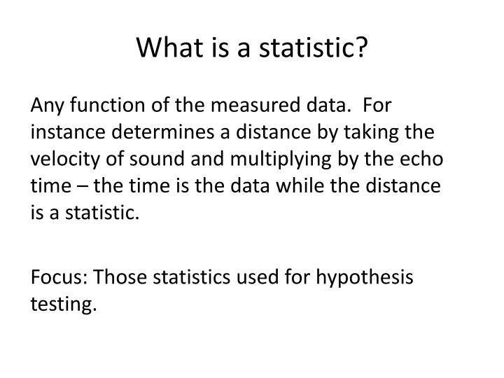 What is a statistic?