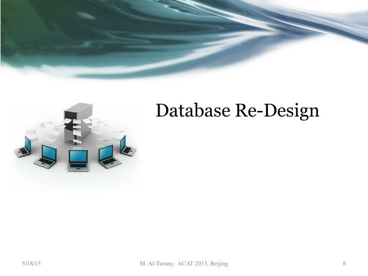 Database Re-Design