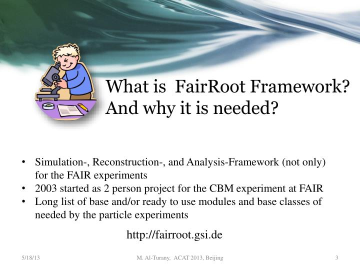 What is fairroot framework and why it is needed