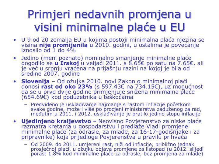 Primjeri nedavnih promjena u visini minimalne plaće u EU