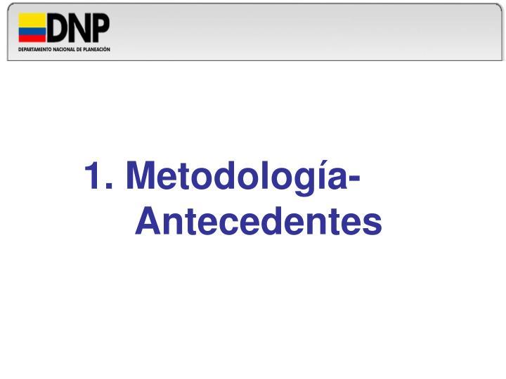 1. Metodología-