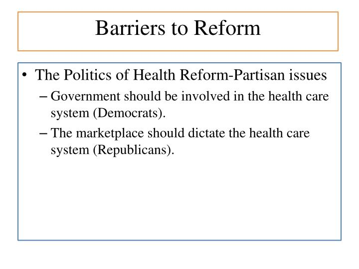 Barriers to Reform
