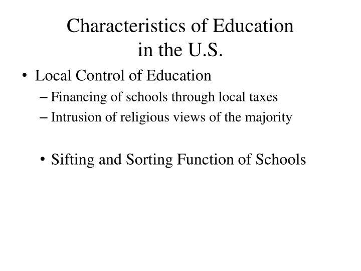 Characteristics of Education