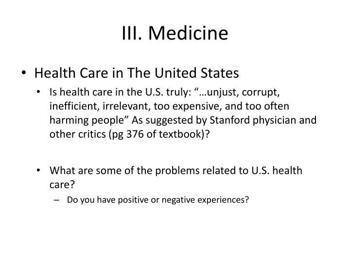III. Medicine