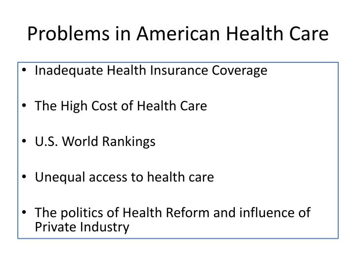 Problems in American Health Care