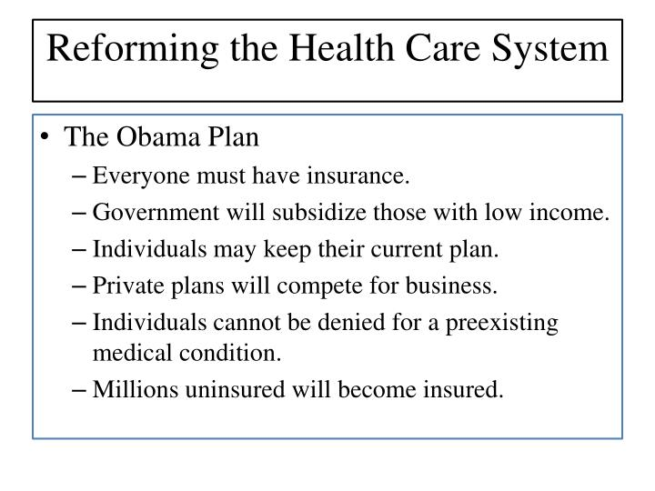 Reforming the Health Care System