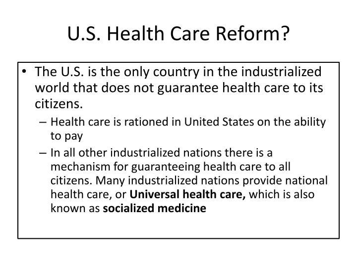 U.S. Health Care Reform?