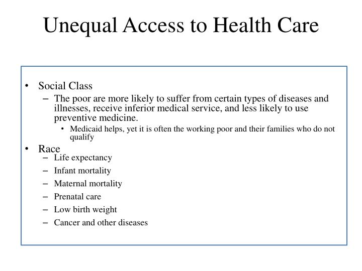 Unequal Access to Health Care