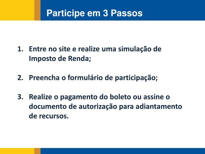 Participe em 3 Passos