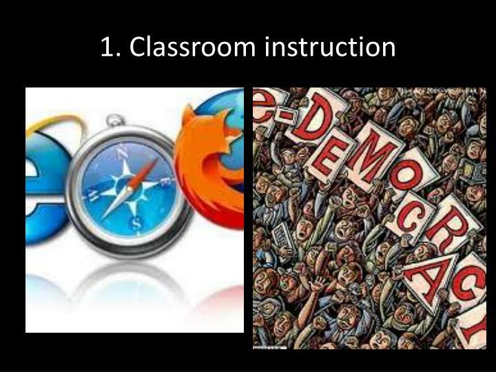 1. Classroom