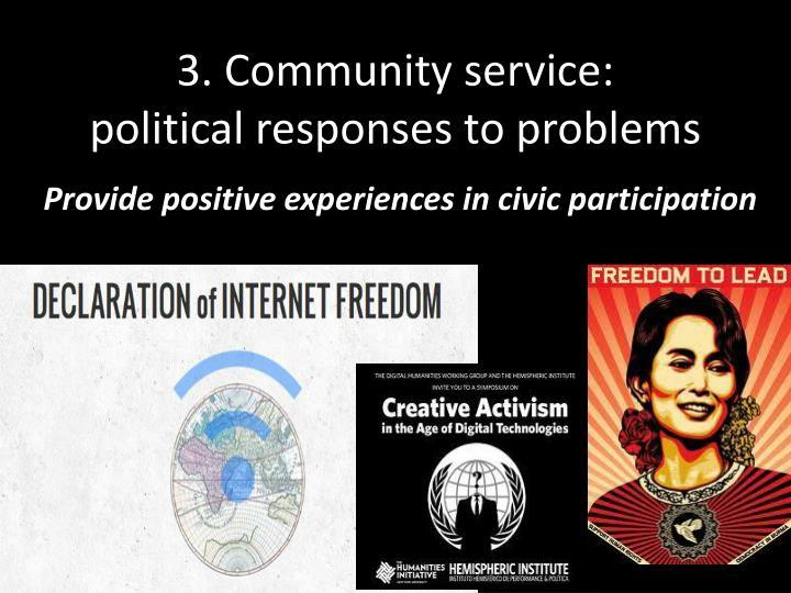 3. Community service: