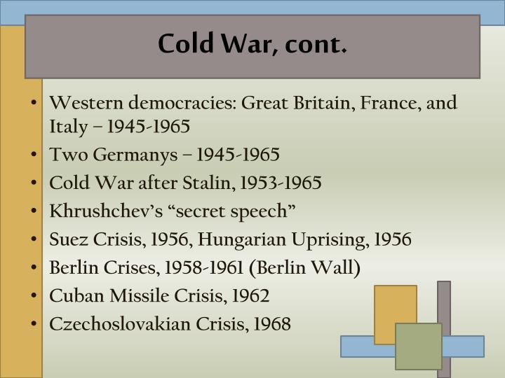 Cold War, cont.