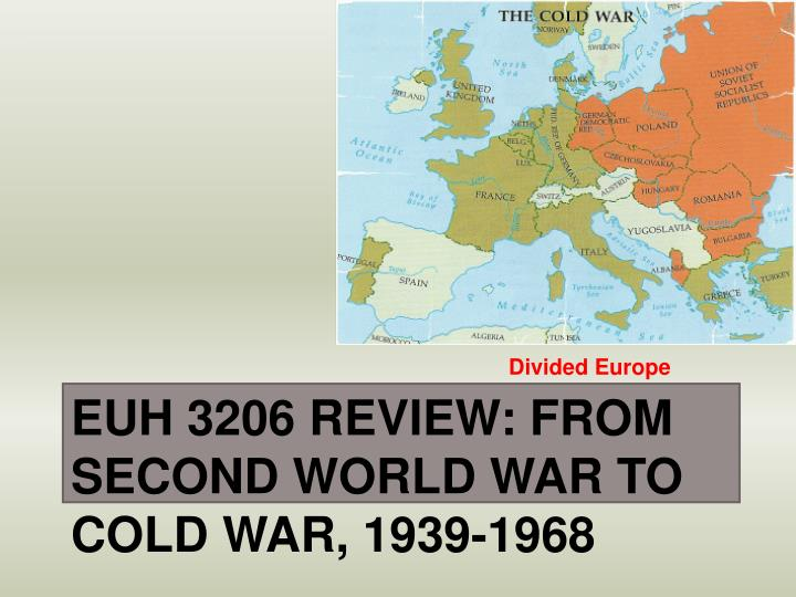 Euh 3206 review from second world war to cold war 1939 1968