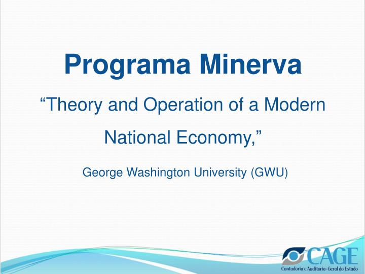 Programa minerva theory and operation of a modern national economy george washington university gwu