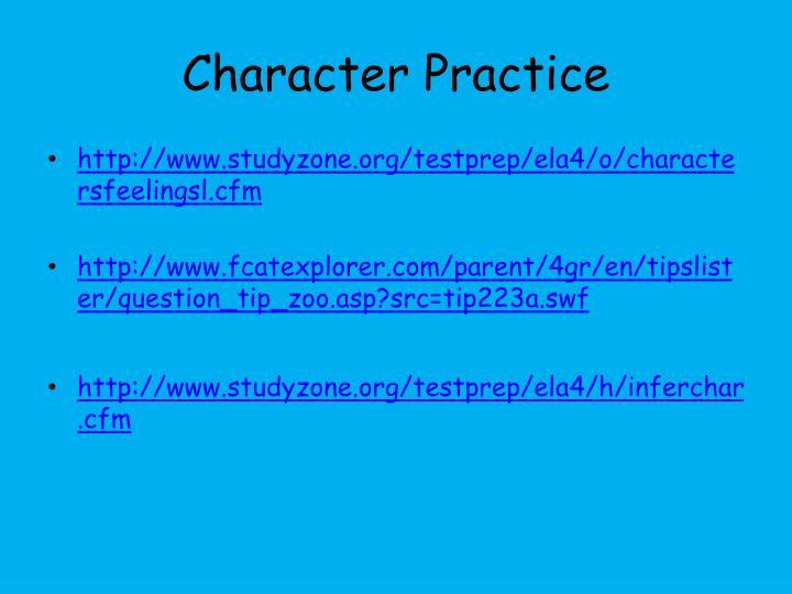 Character Practice