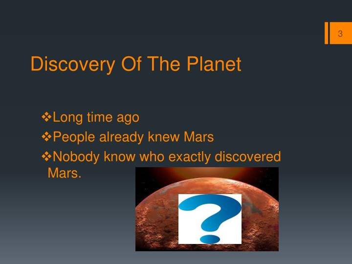 Discovery o f t he planet