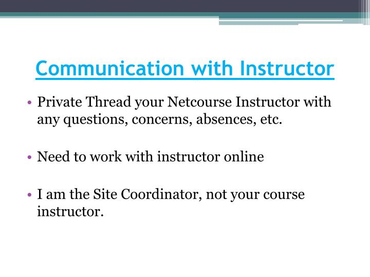 Communication with Instructor