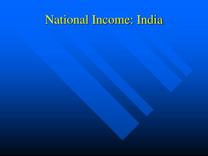 National Income: India