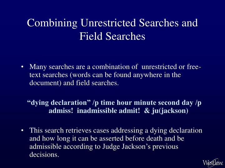 Combining Unrestricted Searches and Field Searches