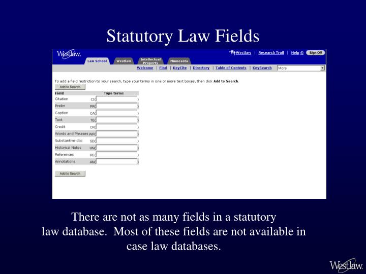 Statutory Law Fields