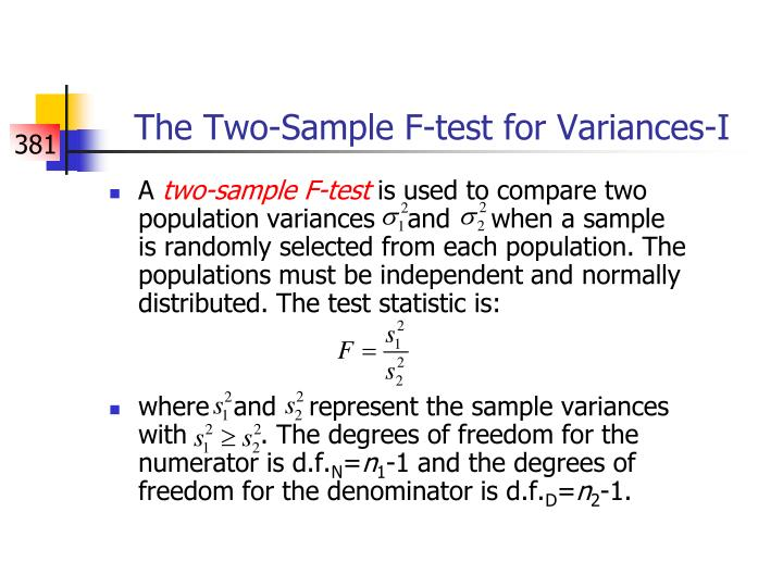 The Two-Sample F-test for Variances-I