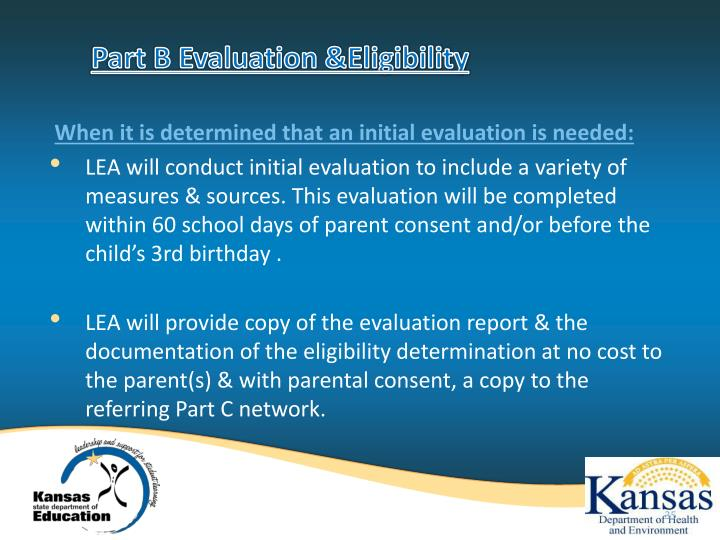 Part B Evaluation &Eligibility
