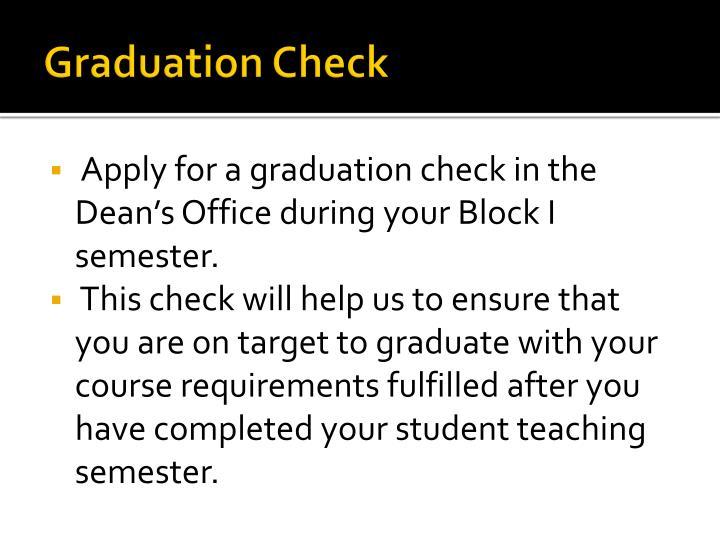 Graduation Check