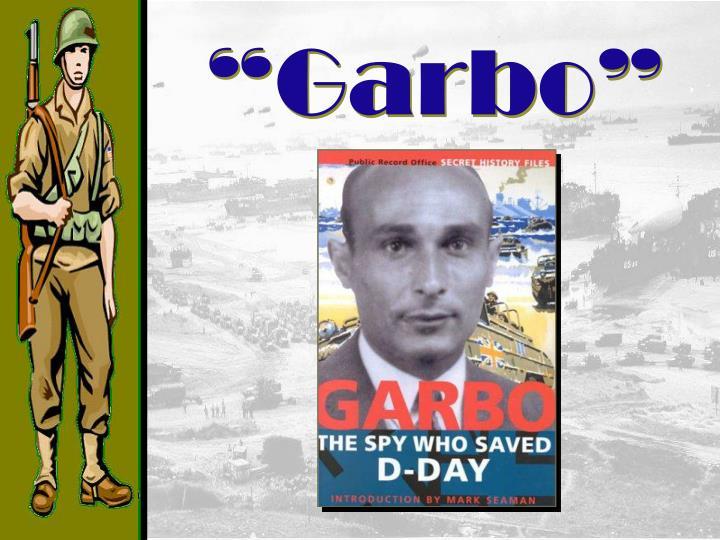 """""""Garbo"""""""