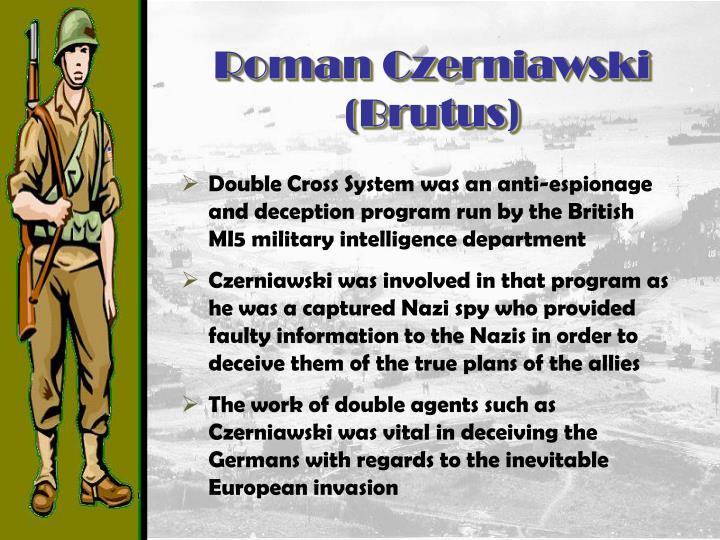Roman Czerniawski (Brutus)