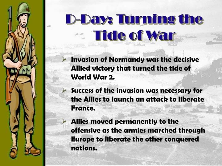 D-Day: Turning the Tide of War