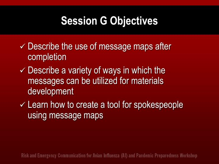 Session G Objectives