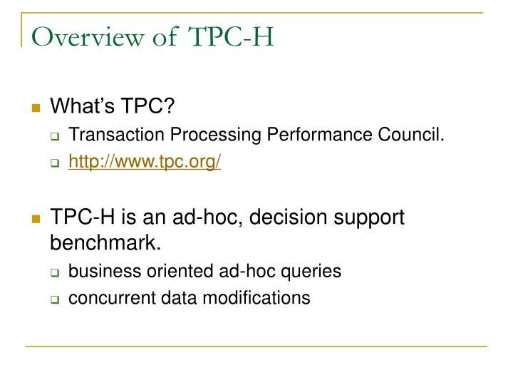 Overview of tpc h