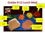 grades 9 12 lunch meal