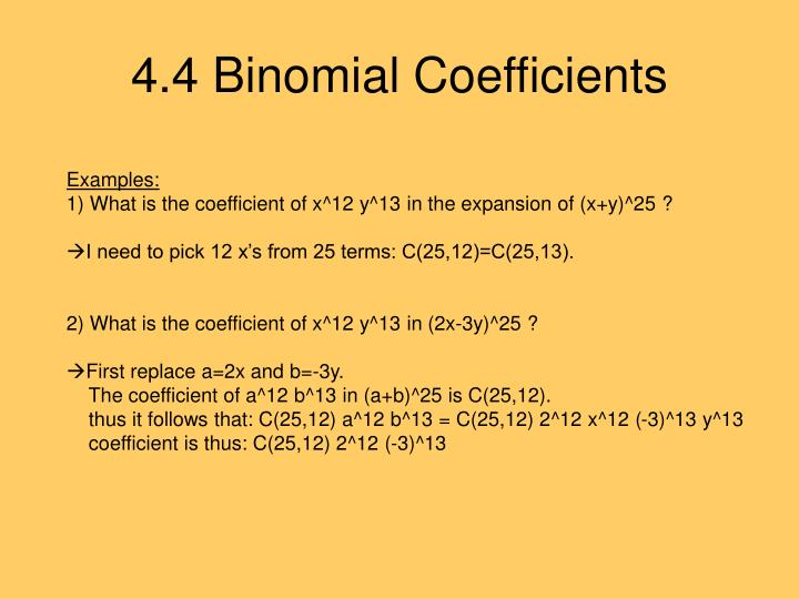 4.4 Binomial Coefficients