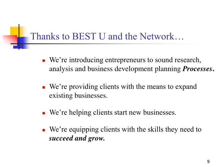 Thanks to BEST U and the Network…