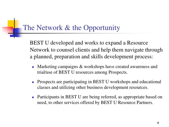 The Network & the Opportunity