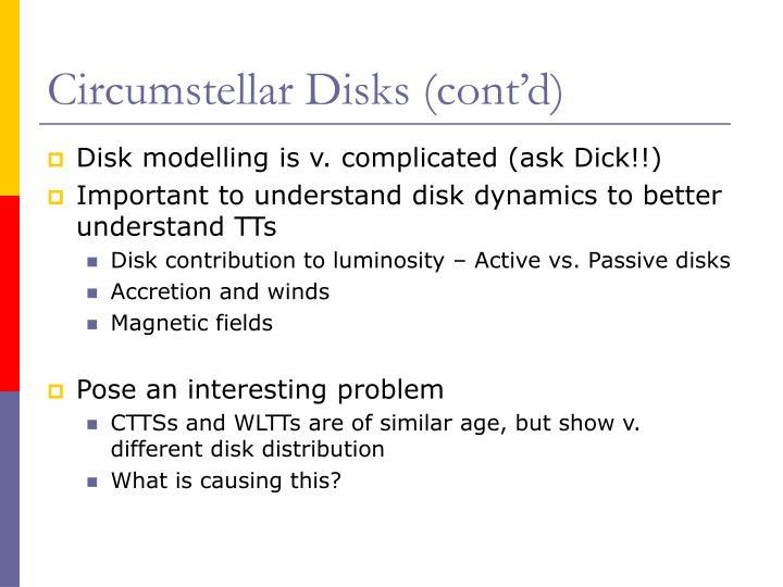 Circumstellar Disks (cont'd)