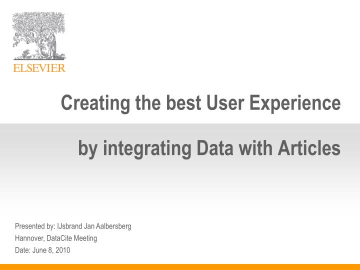 Creating the best User Experience