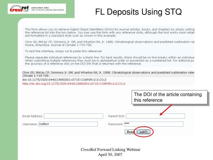 FL Deposits Using STQ