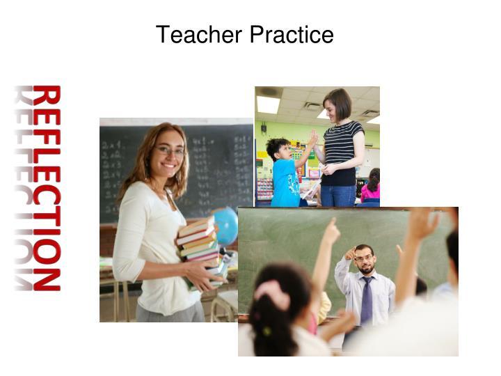Teacher Practice
