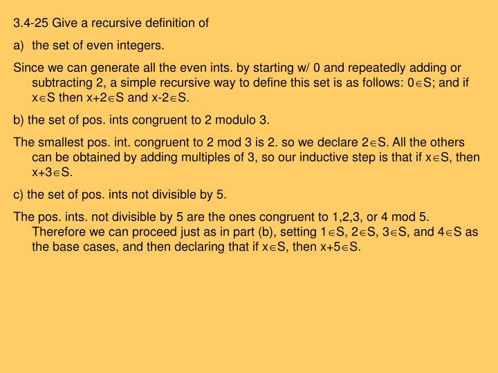3.4-25 Give a recursive definition of