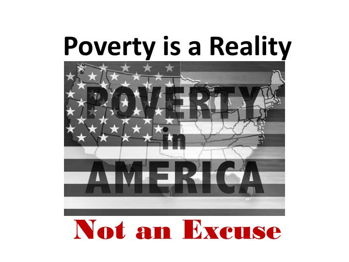 Poverty is a Reality