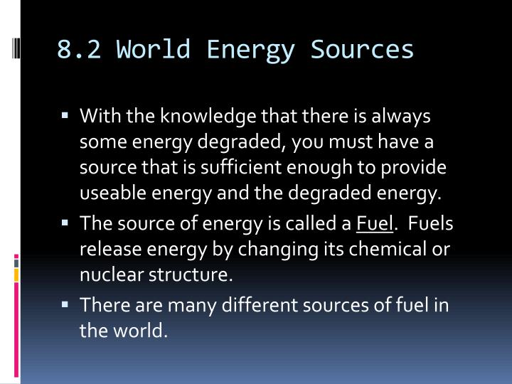 8.2 World Energy Sources
