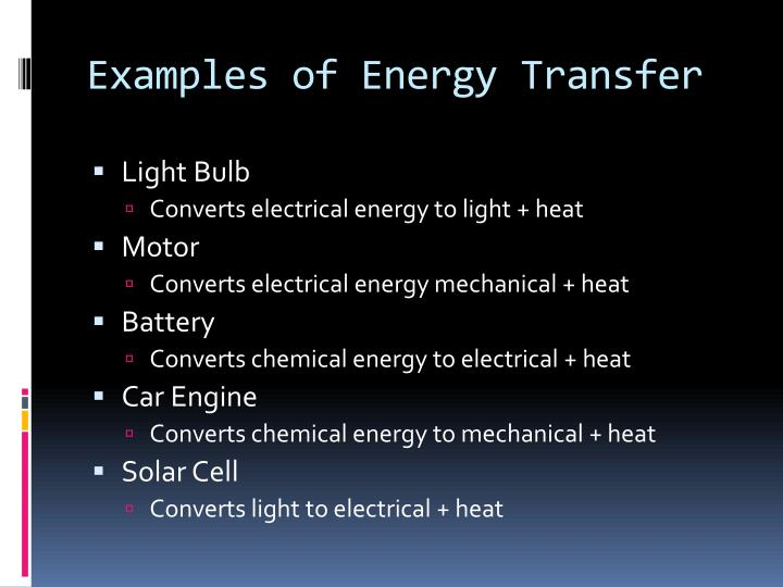 Examples of energy transfer